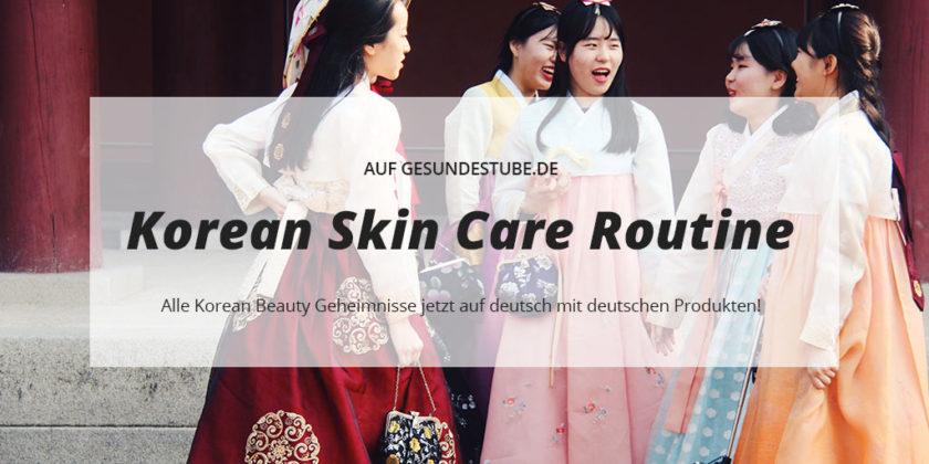 Alle Korean Beauty Geheimnisse jetzt auf deutsch mit deutschen Produkten! • Korean Skin Care Routine leicht erklärt.