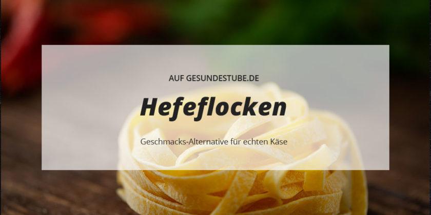 Hefeflocken sind Geschmacks-Alternative für echten Käse