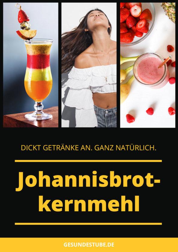 Johannisbrotkernmehl dickt Getränke an