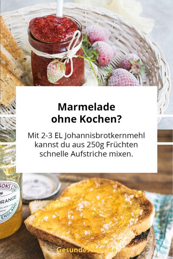 Mit 2-3 EL Johannisbrotkernmehl kannst du aus 250g Früchten schnelle Aufstriche mixen.