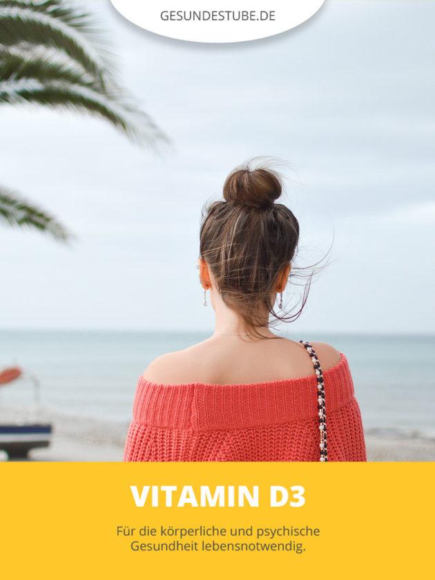 D3 für die körperliche und mentale Gesundheit