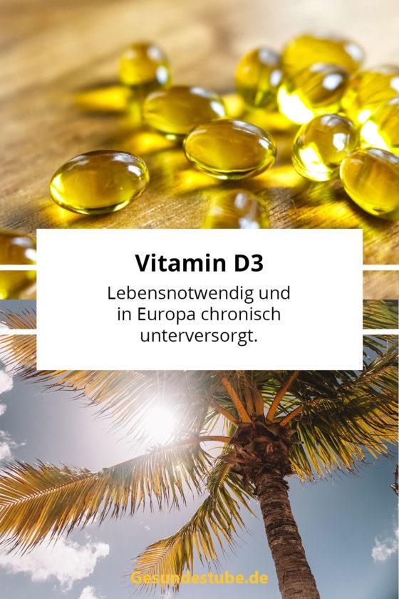 Vitamin D3 in europa chronisch unterversorgt