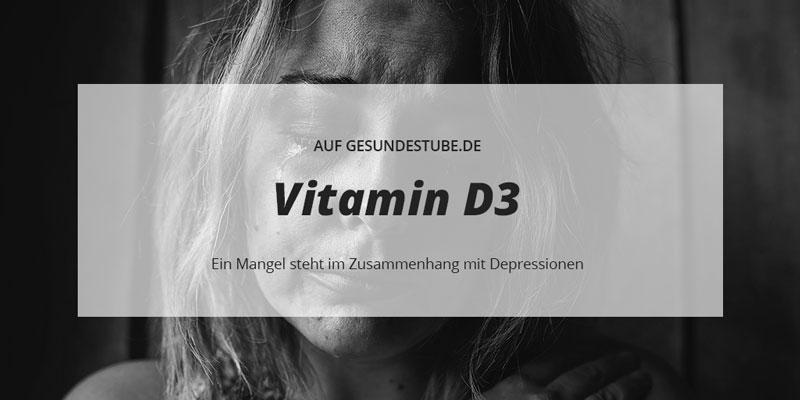 Vitamin D3 und Depressionen