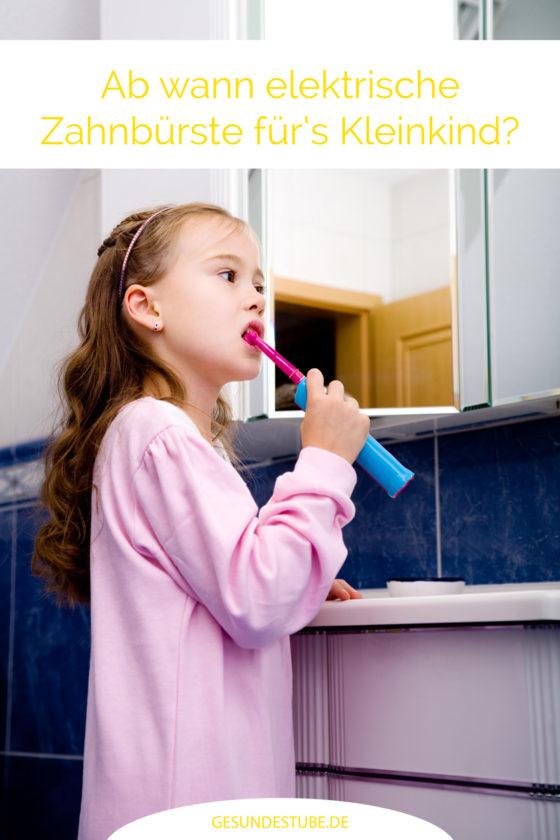 Ab wann ist eine elektrische Zahnbürste für kleine Kinder geeignet?
